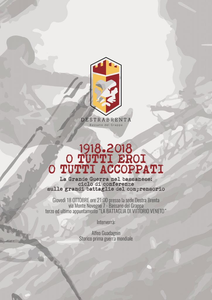 Destra Brenta - associazione culturale - Bassano del Grappa - La Grande Guerra nel bassanese