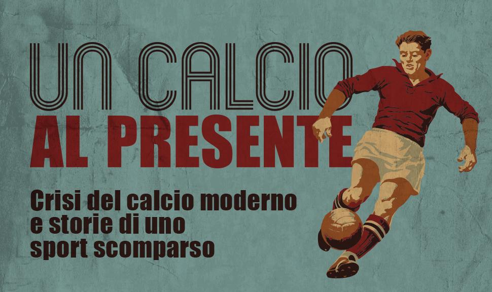 Destra Brenta - associazione culturale - Bassano del Grappa - un calcio al presente - calcio moderno